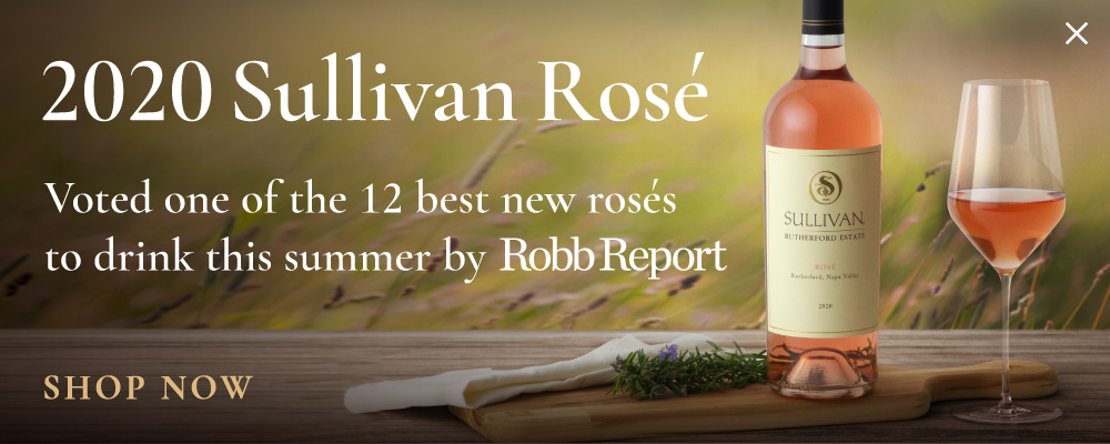 2020 Sullivan Rosé | Voted one of the 12 best new rosés to drink this summer by RobbReport | SHOP NOW